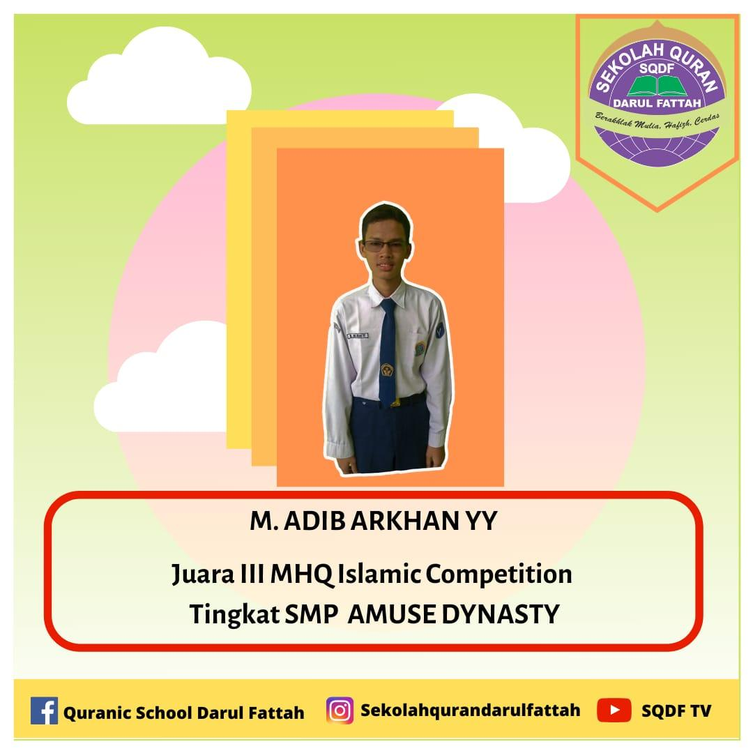 M. Adib Arkhan YY MHQ Islamic Competition
